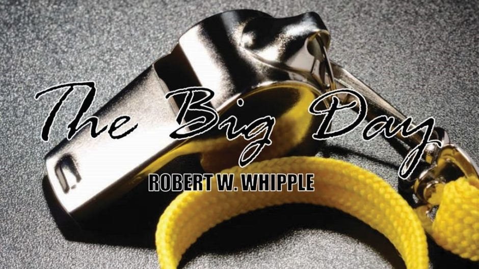 Whistle cover for the book - The Big Day: The How-to Guide for Creating a Culture of Physically, Mentally, Emotionally & Spiritually Successful Leaders